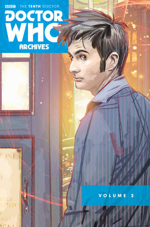 Doctor Who Archives: The Tenth Doctor Vol. 3 by Tony Lee, Matthew Dow Smith and Jonathan L. Davis