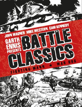 Garth Ennis Presents: Battle Classics Vol 2 by Alan Hebden
