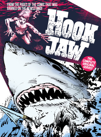 Hook Jaw: Archive by Pat Mils and Ken Armstrong