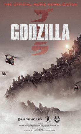Godzilla - The Official Movie Novelization by Greg Cox