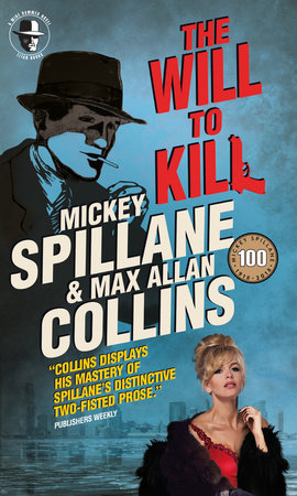 The Will to Kill by Mickey Spillane