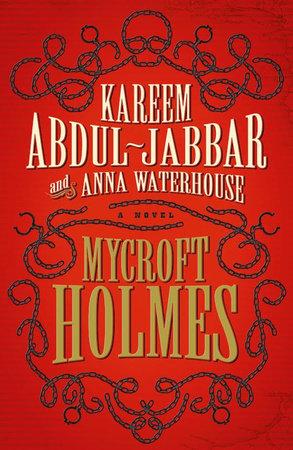 Mycroft Holmes by Kareem Abdul-Jabbar and Anna Waterhouse