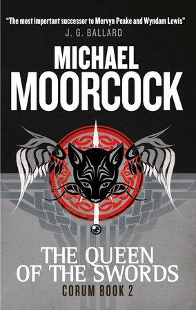 Corum - The Queen of Swords by Michael Moorcock