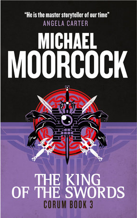 Corum - The King of Swords by Michael Moorcock