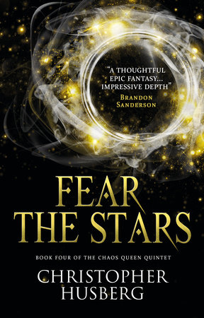 Chaos Queen - Fear the Stars (Chaos Queen 4) by Christopher Husberg
