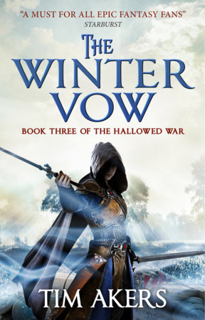The Winter Vow (The Hallowed War #3) by Tim Akers