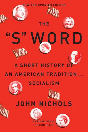 The S Word by John Nichols