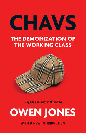 Chavs by Owen Jones