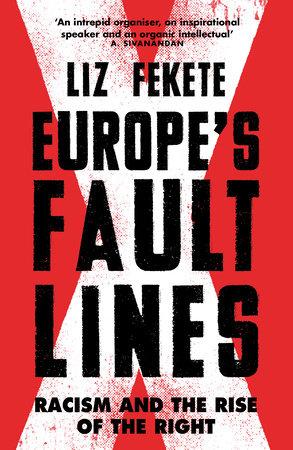 Europe's Fault Lines by Elizabeth Fekete