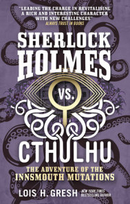 Sherlock Holmes vs. Cthulhu: The Adventure of the Innsmouth Mutations