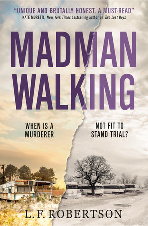 Madman Walking by L. F. Robertson