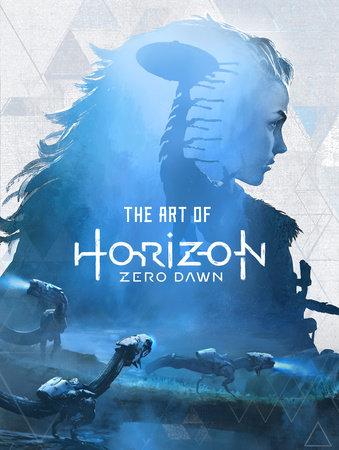 The Art of Horizon Zero Dawn by Paul Davies