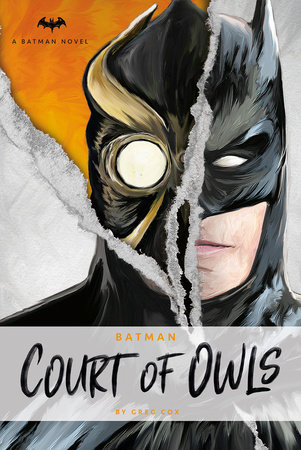 DC Comics novels - Batman: The Court of Owls by Greg Cox
