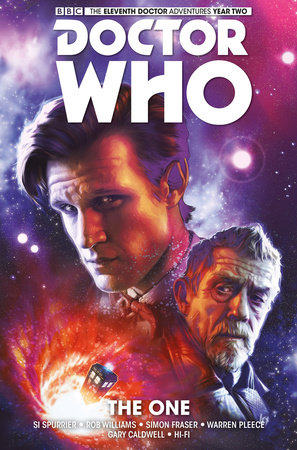 Doctor Who: The Eleventh Doctor Vol. 5: The One by Si Spurrier and Rob Williams
