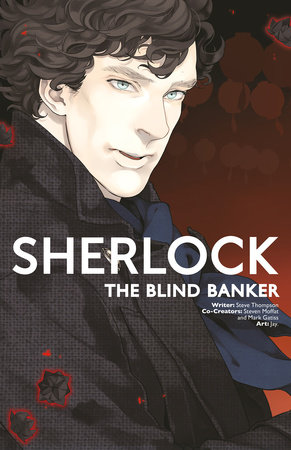 Sherlock Vol. 2: The Blind Banker by Mark Gatiss