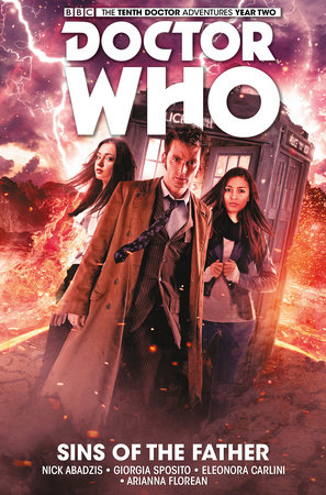 Doctor Who: The Tenth Doctor Vol. 6: Sins of the Father by Nick Abadzis