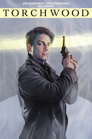 Torchwood Vol. 2: Station Zero by John Barrowman and Carole Barrowman