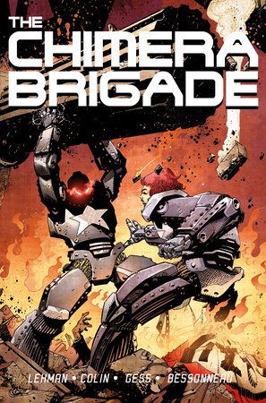 The Chimera Brigade: Volume 1 by Serge Lehman and Fabrice Colin