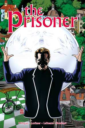 The Prisoner: The Uncertainty Machine by Peter Milligan