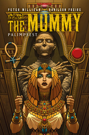 The Mummy: Palimpsest by Peter Milligan