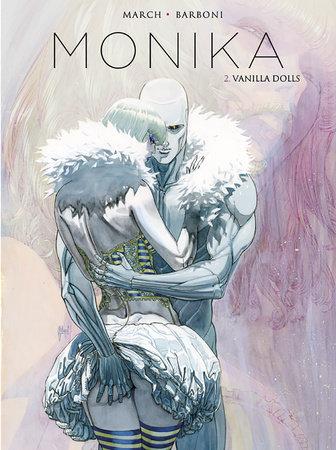 Monika Vol. 2: Vanilla Dolls by Thilde Barboni