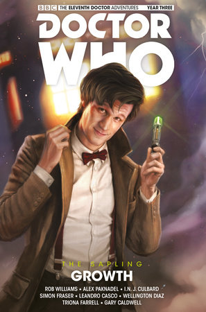 Doctor Who: The Eleventh Doctor: The Sapling Vol. 1: Growth by Rob Williams and Alex Paknadel