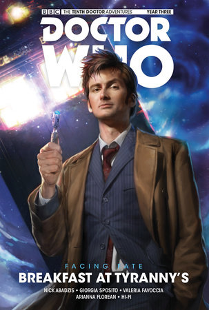Doctor Who: The Tenth Doctor: Facing Fate Vol. 1: Breakfast at Tyranny's by Nick Abadzis