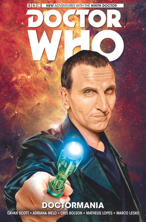 Doctor Who: The Ninth Doctor Vol. 2: Doctormania by Cavan Scott