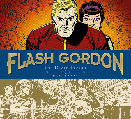 Flash Gordon Sundays: Dan Barry Vol. 1: The Death Planet by