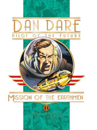 Dan Dare: Mission Of The Earthmen by Frank Hampson