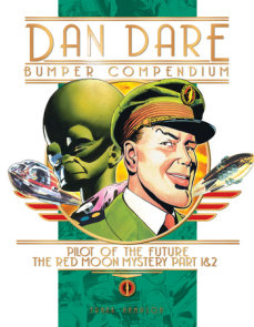 Dan Dare: Complete Collection: Vol. 1: The Venus Campaign