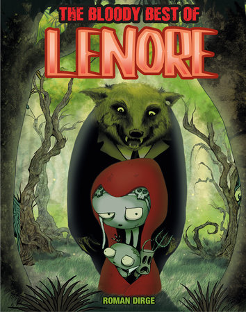 The Bloody Best of Lenore by