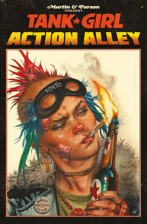 Tank Girl Vol. 1: Action Alley by Alan Martin