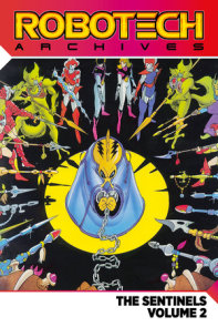 Robotech Archives: The Sentinels Vol.2