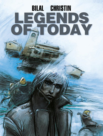 Legends of Today by Pierre Christin