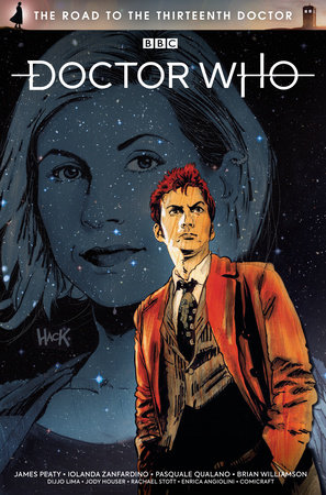 Doctor Who: The Road To The Thirteenth Doctor by James Peaty and Jody Houser