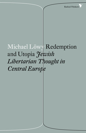 Redemption and Utopia by Michael Lowy