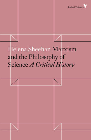 Marxism and the Philosophy of Science by Helena Sheehan