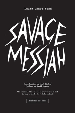 Savage Messiah by Laura Grace Ford