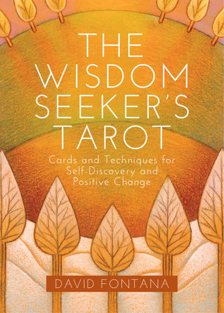 The Wisdom Seeker's Tarot by David Fontana