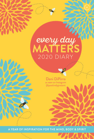 Every Day Matters 2020 Pocket Diary by Dani DiPirro