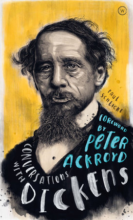 Conversations with Dickens by Paul Schlicke