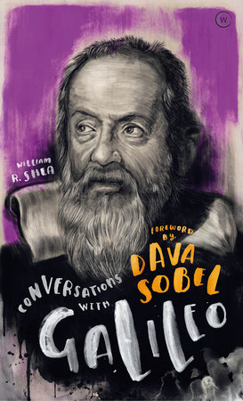 Conversations with Galileo by William Shea