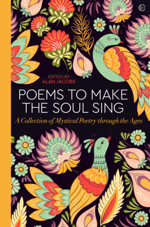 Poems to Make the Soul Sing by