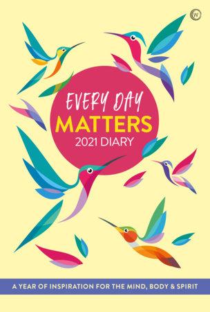 Every Day Matters 2021 Pocket Diary by Watkins Publishing