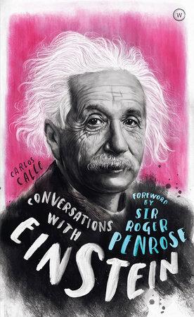 Conversations with Einstein by Carlos Calle