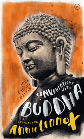 Conversations with Buddha by Joan Duncan Oliver
