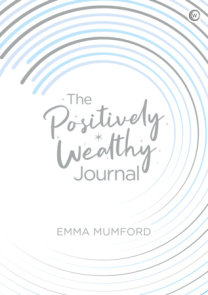 The Positively Wealthy Journal