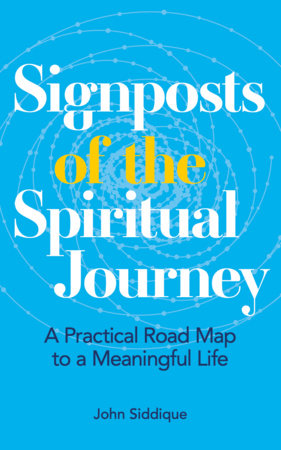 Signposts of the Spiritual Journey by John Siddique