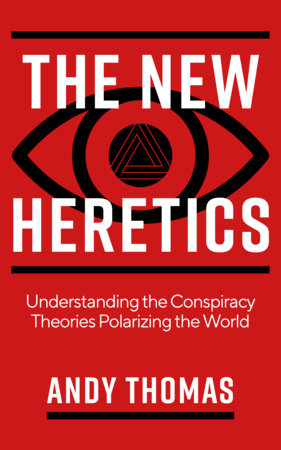 The New Heretics by Andy Thomas